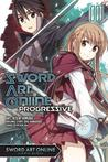 Sword Art Online Progressive, Vol. 1  (Sword Art Online Progressive Manga, #1)