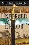 Unforced Error (Rep and Melissa Pennyworth, #2)