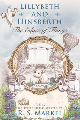 Lillybeth and Hinsberth by R.S. Markel
