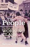 The People: A History of the Working Class in the Twentieth Century from 1918