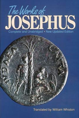 The Works of Josephus by Josephus