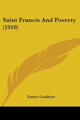 Saint Francis and Poverty by Father Cuthbert