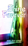 Shine Forever (Missing Butterfly #3)