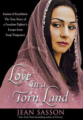 Love in a Torn Land by Jean Sasson