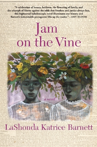 Jam on the Vine: A Novel
