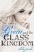 Greta and the Glass Kingdom (Mylena Chronicles, #2)