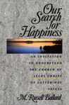 Our Search for Happiness