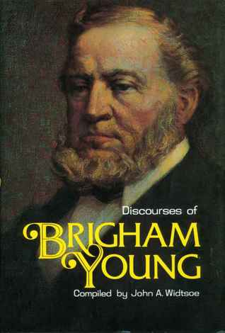 Discourses of Brigham Young by Brigham Young