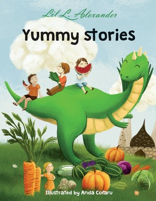 Yummy Stories by Lil L. Alexander
