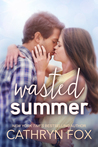 Wasted Summer (Stone Cliff Series, Book 2)
