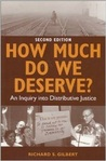 How Much Do We Deserve?: An Inquiry Into Distributive Justice