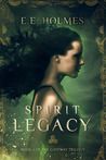 Spirit Legacy (Book 1 of the Gateway Trilogy)