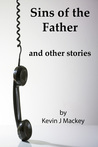 Sins of the Father: and other stories
