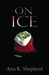 On Ice (Brenna Rutherford M...