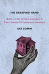 The Grasping Hand by Ilya Somin