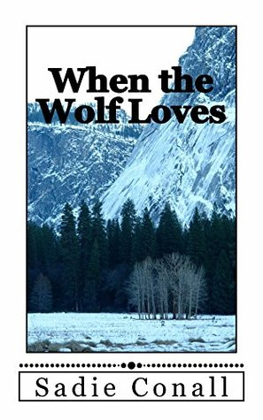When the Wolf Loves (Madeleiné Book 1)