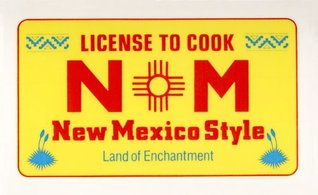 License to Cook New Mexico Style (Stocking Stuffer Cookbook Book 2) New Mexico Federation of Business and Prof. Women