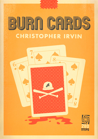 Burn Cards by Christopher  Irvin
