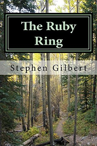 The Ruby Ring: Casting The Die  by  Stephen Gilbert