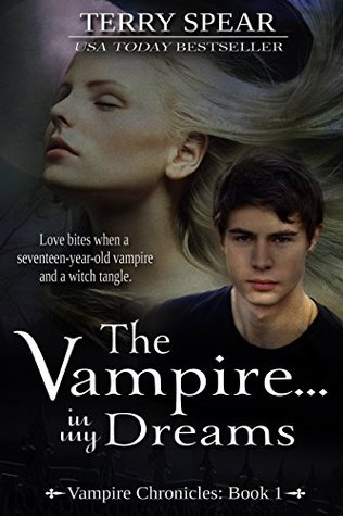 The Vampire...In My Dreams (Vampire Chronicles Book 1) Terry Spear