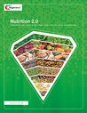 Nutrition 2.0: Guide to Eating and Living to Achieve a Higher Quality of Life Now and into Your Golden Years