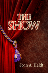 The Show  (Northwest Passage #3)