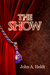 The Show  (Northwest Passag...