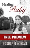 Healing Ruby: Free Preview, First Four Chapters