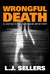 Wrongful Death by L.J. Sellers