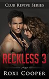 Reckless 3