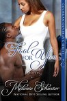 A Fool for You (The Cochran/Deveraux Series Book 7)