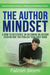 The Author Mindset by Falcon Storm