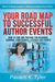 Your Road Map to Successful Author Events by Pavarti K. Tyler