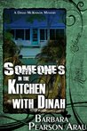 Someone's In The Kitchen with Dinah (A Dinah McKinnon Mystery Book 1)