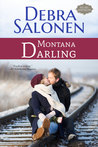 Montana Darling (Big Sky Mavericks, #3)