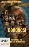 Silo Saga: Conquest (Kindle Worlds Novella) (Depot Theta Book 2)