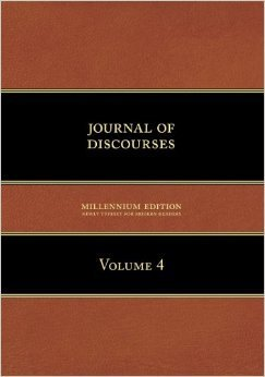 Journal of Discurses, Volume 4