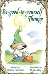 Be-good-to-yourself Therapy (Elf-help)