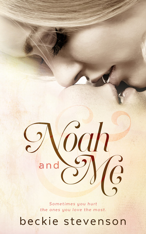 Noah and Me by Beckie Stevenson