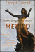 Healthy Living and Traveling in Mexico by Terry L. Turrell