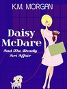 Daisy McDare and the Deadly Art Affair (Daisy McDare, #1)
