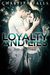 Loyalty and Lies (Chastity Falls, #1)