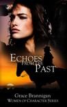 Echoes From The Past by Grace Brannigan
