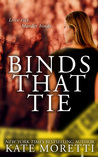 Binds That Tie by Kate Moretti