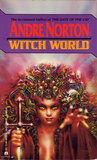 Witch World (Witch World Series 1: Estcarp Cycle, #1)