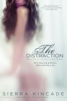The Distraction (The Body Works Trilogy, #2)