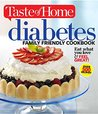 Taste of Home Diabetes Family Friendly Cookbook: Eat What You Love and Feel Great (Taste of Home Books)