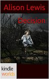 The Vampire Diaries: Decision (Kindle Worlds Novella) (Fever in the Blood Book 2)