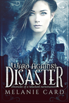 Ward Against Disaster (Chronicles of a Reluctant Necromancer #3)