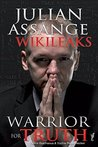 Julian Assange - WikiLeaks: Warrior For Truth